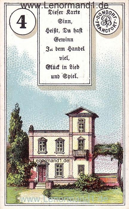 Das Haus Dondorf Verse Lenormand Tageskarte heute