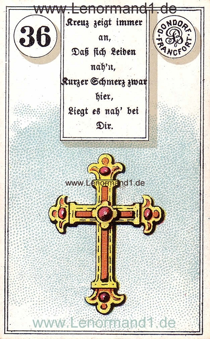 Das Kreuz Dondorf Verse Lenormand Tageskarte heute